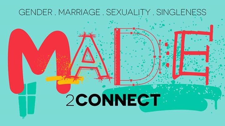 Our new series Made2Connect starts this Sunday.Four talks on Gender, Marriage,…