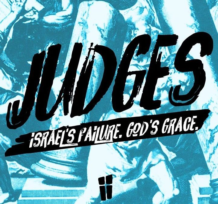 Talk 2 in our series in Judges…