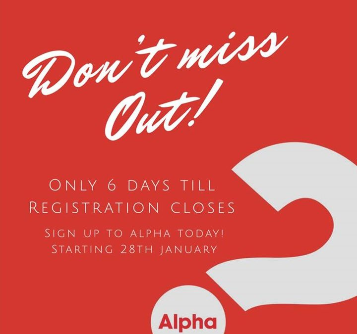 Hi Everyone, Only 6 Days till registration closes for Alpha, jump on & register …