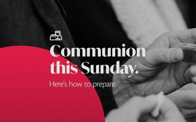 Join us for Communion in our services this Sunday.
